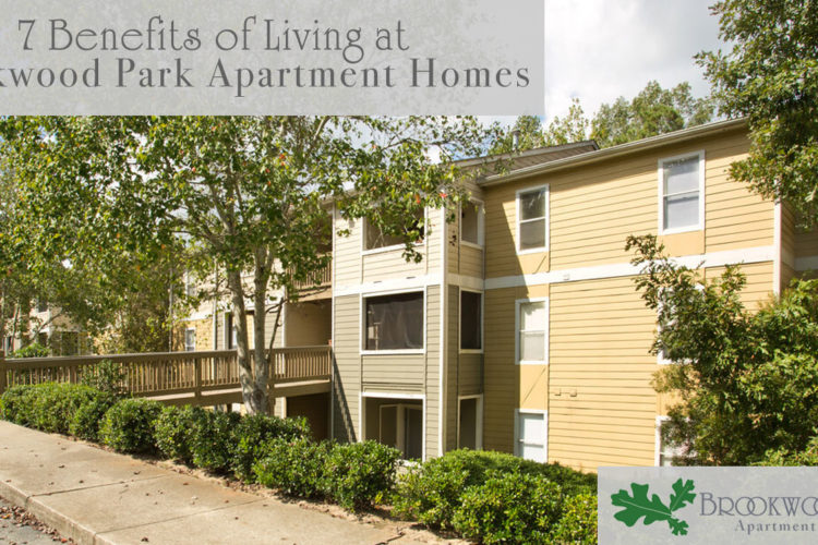 7 Benefits of Living at Brookwood Park Apartment Homes